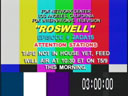 [Roswell feed rescheduled]